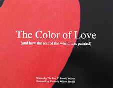 The Color of Love - Children's Book By: The Rev. C. Ronald Wilson