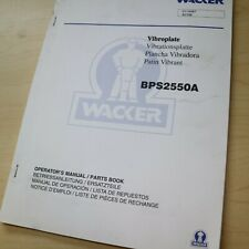 Wacker Bps2550a Compactor Vibratory Plate Owner Operator Manual Book Operation