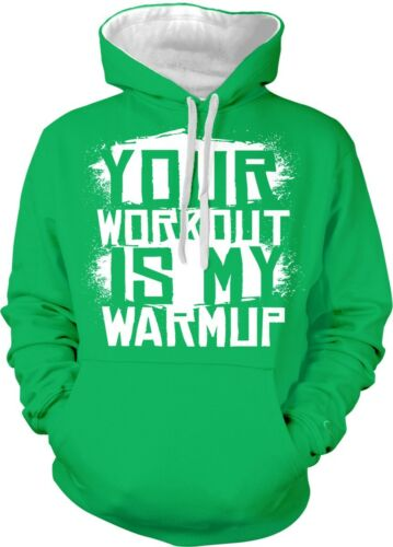 Your Workout Is My Warmup Exercise Fitness Weight Lifting 2-tone Hoodie Pullover