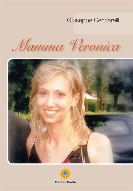 Mamma Veronica - [Edizioni Eracle]