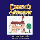 Deeno's Adventures: Going to the Ball Park by Andrea Anastasis (Paperback, 2013)