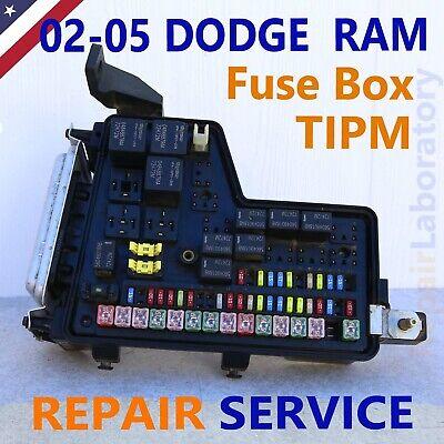 REPAIR SERVICE!! TiPM Fuse box 02-05 Dodge RAM PICKUP 1500,2500,3500 Gas  Diesel | eBayeBay