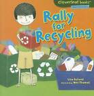 Rally for Recycling by Lisa Bullard (Paperback / softback, 2011)