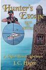 Hunter's Escape by Greenstone Publishing (Paperback / softback, 2012)