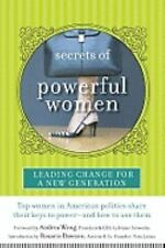 Secrets of Powerful Women: Leading Change for a New Generation - Acceptable - Wo