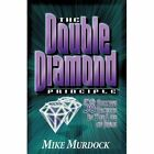 The Double Diamond Principle by Mike Murdock (Paperback / softback, 2002)