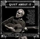 Quiet About It Tribute to Jesse Winchester Var 698268700017 by Various CD