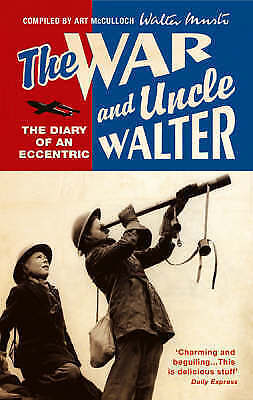 The War And Uncle Walter by Walter Musto (Paperback 2004)