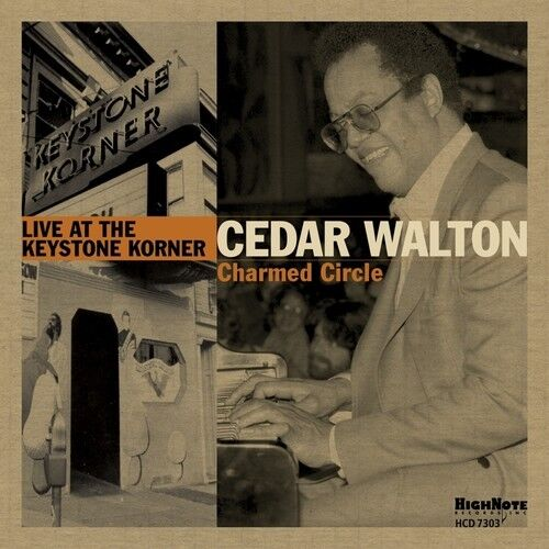 Cedar Walton - Charmed Circle - Live At The Keystone Korner [New CD]