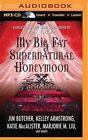 My Big Fat Supernatural Honeymoon by P N Elrod (CD-Audio, 2015)