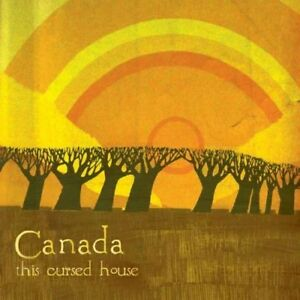 CANADA-THIS-CURSED-HOUSE-CD-NEUF