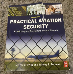 Practical-Aviation-Security-Third-Edition-Predicting-amp-Preventing-Future-Threats