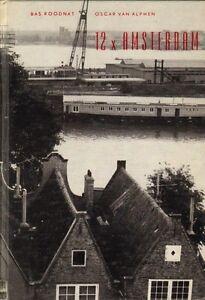 12-X-AMSTERDAM-Bas-Roodnat-amp-Oscar-van-Alphen-1960
