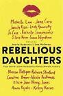 Rebellious Daughters by Ventura Press (Paperback, 2016)