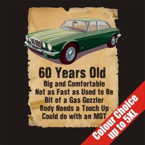 60 Year Old 60th Birthday Gift Funny Jaguar XJ6 T-Shirt Colour Choice to 5XL