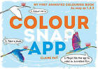 Colour, Snap, App!: My First Animated Colouring Book by Claire Fay (Paperback, 2015)
