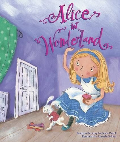 Alice in Wonderland Storybook (Fairy Tale Picture Book) By Based on the story b