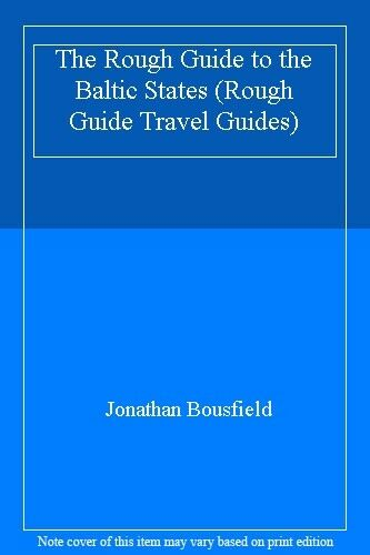 The Rough Guide to the Baltic States (Rough Guide Travel Guides),Jonathan Bousf