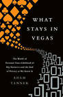What Stays in Vegas: The World of Personal Data--Lifeblood of Big Business--and the End of Privacy as We Know it by Adam Tanner (Paperback, 2016)