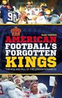 American Football's Forgotten Kings: The Rise and Fall of the London Monarchs by Alex Cassidy (Paperback, 2015)