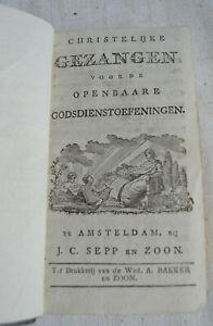 1796-1803 Christelijke Gezangen Voor godsdienstoefeningen 2 Vol 165+68 chants