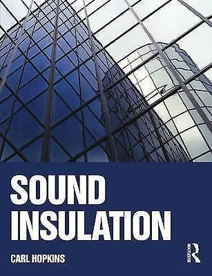Sound Insulation by Hopkins, Carl