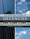 The Manager's Book of Decencies: How Small Gestures Build Great Companies by Steve Harrison (Hardback, 2007)