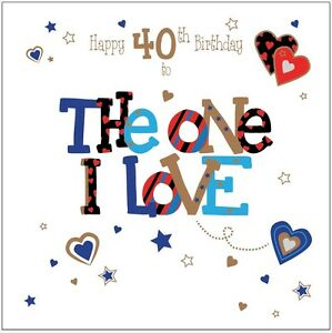 Personalised 40th birthday card the one i love husband boyfriend image is loading personalised 40th birthday card the one i love bookmarktalkfo Choice Image