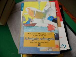 Allgemeine Kurzgeschichten Kinder- & Jugendliteratur Schnagula Gebunden Bequem Zu Kochen Humor Morgenstern Bauer Schnigula