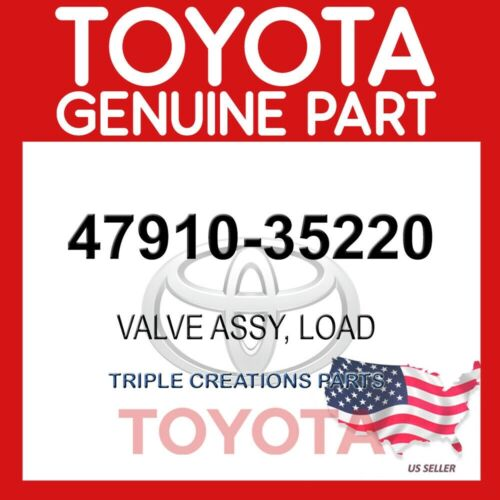 4791035220 GENUINE Toyota VALVE ASSY LOAD 47910-35220 OEM