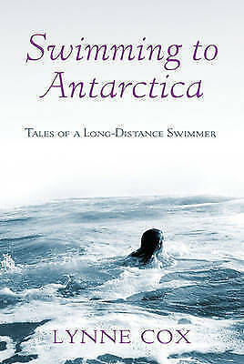 1 of 1 - Swimming to Antarctica: Tales of a Long-distance Swimmer-ExLibrary