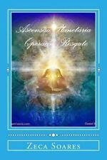 Mensagens Do Meu Eu Superior, para Sempre, Carpe Diem, Ascensao Planetaria:...