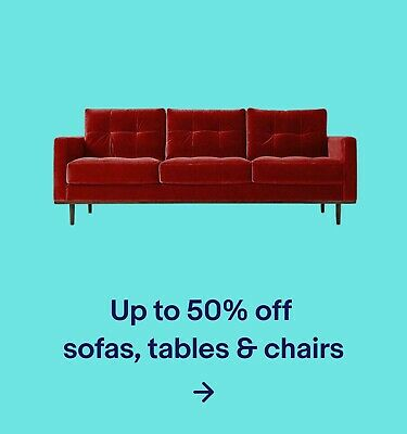Up to 50% off sofas, tables & chairs
