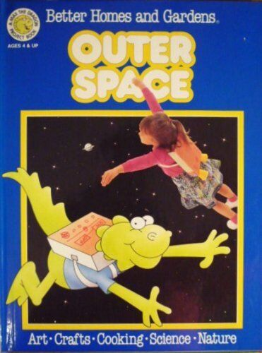 A Max the Dragon Project Book: Outer Space by Better Homes and Gardens  Editors (1990, Hardcover)