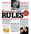 Esquire the Rules: A Man's Guide to Life by Esquire Magazine (Paperback, 2011)