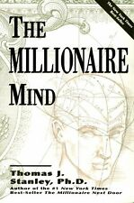 The Millionaire Mind by Thomas J. Stanley (2001, Paperback)