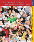 Principles and Foundations of Health Promotion and Education by James F. McKenzie, James T. Girvan, Randall R. Cottrell (Paperback, 2011)