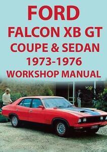 ford falcon xb series gt coupe sedan workshop manual 1973 1976 ebay rh ebay com au Ford Focus Haynes Repair Manual Ford Focus Haynes Repair Manual