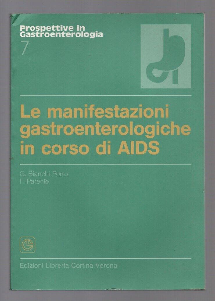 Società Italiana di Gastroenterologia 28° congresso nazionale 1991 - Atti