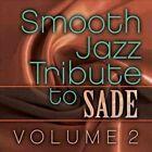 Smooth Jazz Tribute to Sade V2 0707541975094 CD
