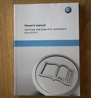 GENUINE VW GOLF ESTATE HANDBOOK OWNERS MANUAL 2013-2016 BOOK 9587