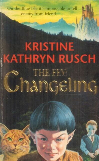 The Fey: Changeling(Paperback Book)Kristine Kathryn Rusch-1997-Acceptable
