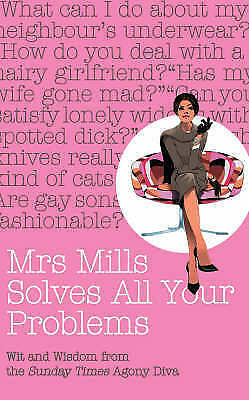 """AS NEW"" Mills, Mrs, Mrs Mills Solves All Your Problems: Wit and Wisdom from the"