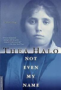 NOT-EVEN-MY-NAME-by-Thea-Halo-FREE-SHIPPING-paperback-book-Armenian-genocide