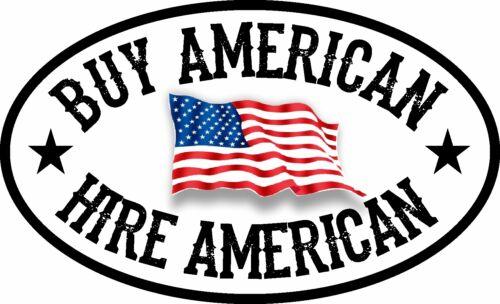 BUY AMERICAN HIRE AMERICAN FLAG USA TRUMP DECAL WINDOW BUMPER STICKER POLITICAL