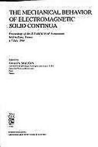 Mechanical-Behavior-of-Electromagnetic-Solid-Continua-by-Maugin-Gerard-A