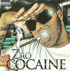 Cocaine [PA] by Z-Ro (CD, Oct-2009, Rap-a-Lot 4 Life)