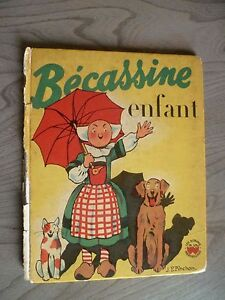 Becassine Bambino Illustre J.P Pinchon / 1953 Gautier-Langereau Parigi IN8 ABE