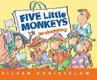 Five Little Monkeys Go Shopping von Eileen Christelow (2012, Taschenbuch)