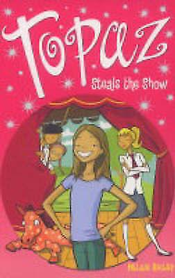 Bailey, Helen, Topaz Steals the Show, Very Good Book